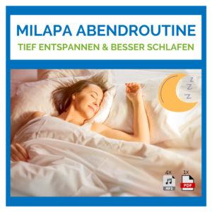 MILAPA Abendroutine - Besser schlafen